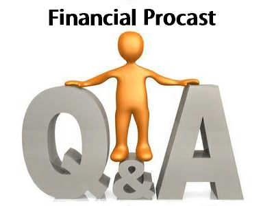 financial procast Q&A