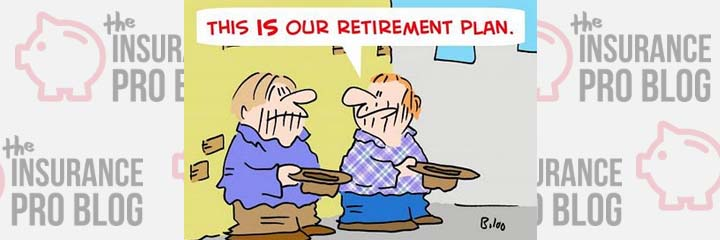 Arent the only Retirement Plan that can Leave you High and Dry