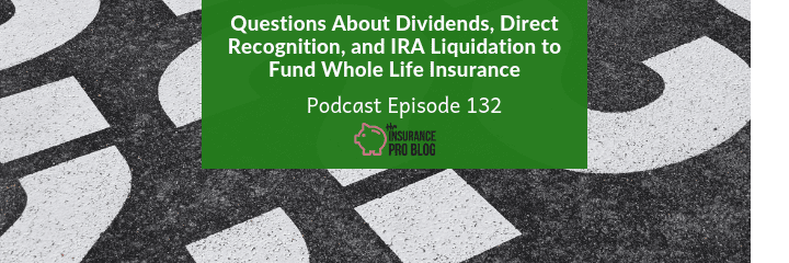 questions about whole life insurance answered in a podcast