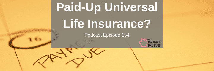 Paid-Up Universal Life Insurance