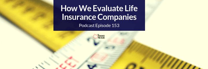 evaluating life insurance companies may not be as simple as looking at their ratings