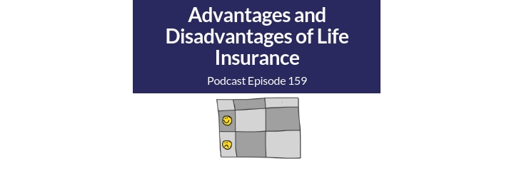 life insurance advantages and disadvantages