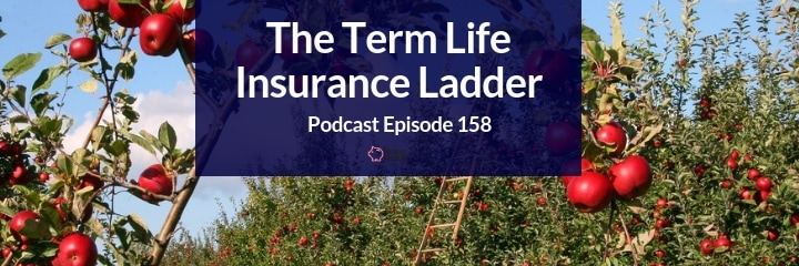 should you ladder your term life insurance?