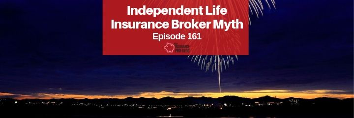 what value do independent life insurance brokers have?