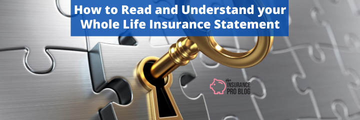 How to Read and Understand your Whole Life Insurance Statement