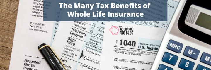 Tax Benefits of Whole Life Insurance
