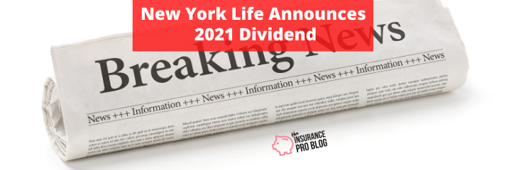 New York Life 2021 Dividend Rate