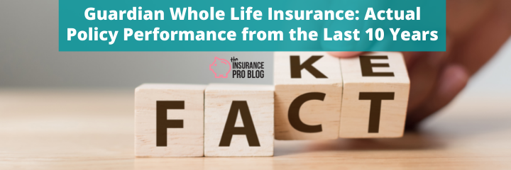 Guardian Whole Life Insurance: Actual Policy Performance from the Last 10 Years