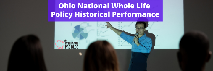 Ohio National Whole Life Policy Historical Performance
