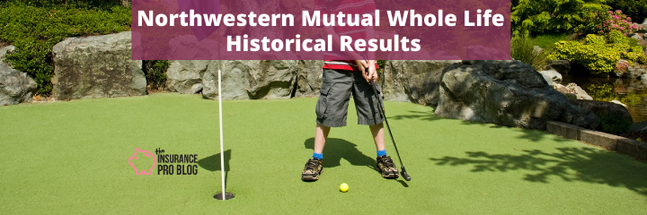 Northwestern Mutual Whole Life Historical Results